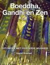 Boeddha Gandhi En Zen Quotes En Citaten Uit Azi