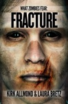 What Zombies Fear 4 Fracture
