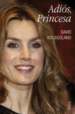 David Rocasolano - Adiós, Princesa book