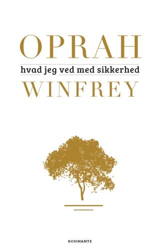 Oprah Winfrey - Hvad jeg ved med sikkerhed