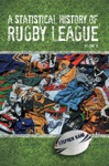 A Statistical History Of Rugby League  Volume 6