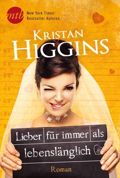 Lieber für immer als lebenslänglich - Kristan Higgins book cover