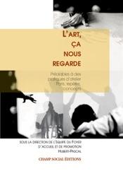 Download and Read Online L'art, ça nous regarde