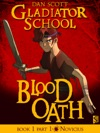 Gladiator School Blood Oath