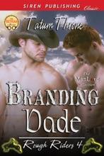 Branding Dade [Rough Riders 4]