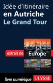Idée d'itinéraire en Autriche - Le Grand Tour