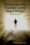 Pitchforks With Cyanide Laced Angel Wings