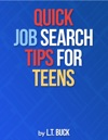 Quick Job Search Tips For Teens