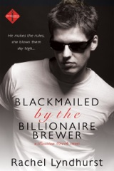 Blackmailed by the Billionaire Brewer