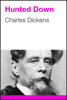 Charles Dickens - Hunted Down artwork