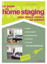 Le Guide Du Home Staging Pour Mieux Vendre Sa Maison