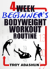 4 Week Beginners Bodyweight Workout Routine (Workout at Home Series) - Troy Adashun