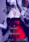 Masters Of My Desire The Doms Of Genesis Book 2