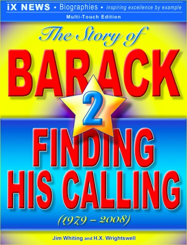 The Story of Barack, Vol. 2: Finding His Calling (1979–2008) E-Book Download