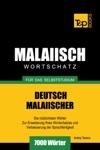 Deutsch-Malaiischer Wortschatz Fr Das Selbststudium 7000 Wrter