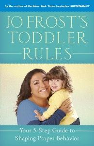Jo Frost's Toddler Rules Book Cover