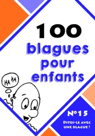 100 BLAGUES POUR ENFANTS