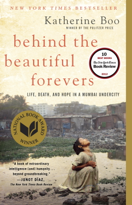 Behind the Beautiful Forevers - Katherine Boo book