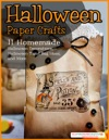 Halloween Paper Crafts 11 Homemade Halloween Decorations Halloween Treat Bag Ideas And More