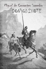 The Ingenious Gentleman Don Quixote of La Mancha