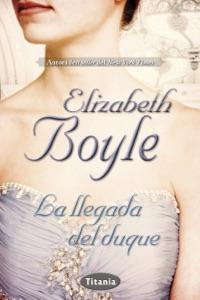 La llegada del duque Book Cover