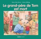 Le grand-père de Tom est mort