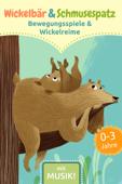Wickelbär und Schmusespatz - Bewegungsspiele und Wickelreime