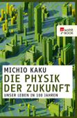 Die Physik der Zukunft