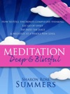 Meditation  Deep And Blissful With Seven Guided Meditations