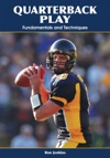 Quarterback Play Fundamentals And Techniques