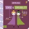 Sense  Sensibility A BabyLit Opposites Primer