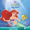 Disney Princess  The Little Mermaid Read-Along Storybook
