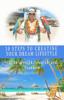Jason Grossman - 10 Steps to Creating your Dream Lifestyle artwork