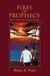 Fires Of Prophecy The Morcyth Saga Book Two