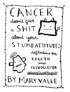 Cancer Doesnt Give A St About Your Stupid Attitude