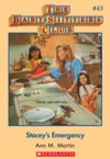 The Baby-Sitters Club 43 Staceys Emergency