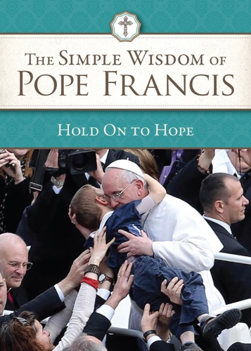 Pope Francis - Hold on To Hope