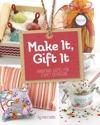 Make It Gift It