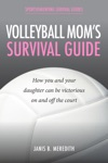 Volleyball Moms Survival Guide