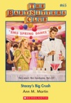 The Baby-Sitters Club 65 Staceys Big Crush