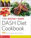 The Quick  Easy DASH Diet Cookbook 77 DASH Diet Recipes Made In Minutes