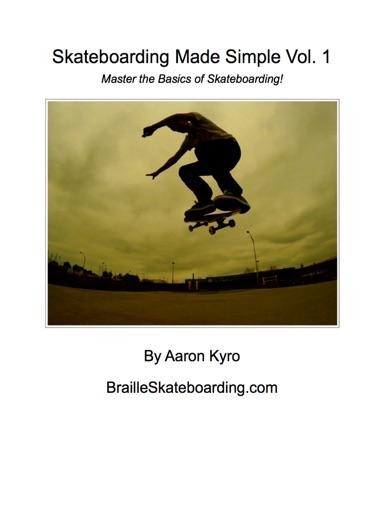 Skateboarding Made Simple Vol  1 - Aaron Kyro - Book - Books