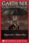 The Keys To The Kingdom 6 Superior Saturday