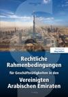 Rechtliche Rahmenbedingungen Fr Geschftsttigkeiten In Den Vereinigten Arabischen Emiraten