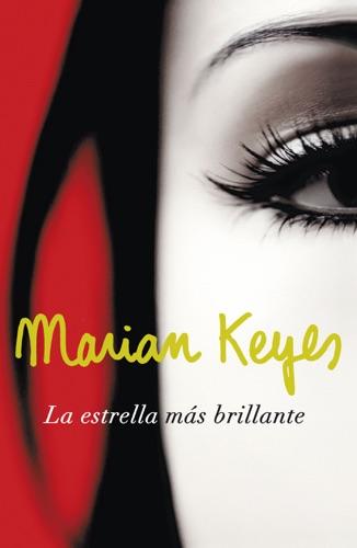 Marian Keyes - La estrella más brillante