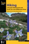 Hiking Colorados Weminuche And South San Juan Wilderness Areas