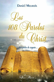 Les 108 paroles du Christ