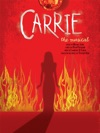 Carrie The Musical - Vocal Selections