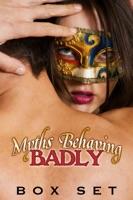 Myths Behaving Badly Box Set