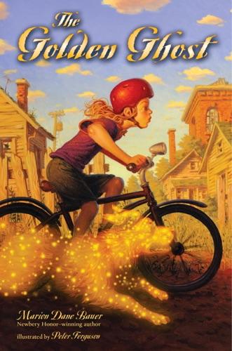 Marion Dane Bauer & Peter Ferguson - The Golden Ghost